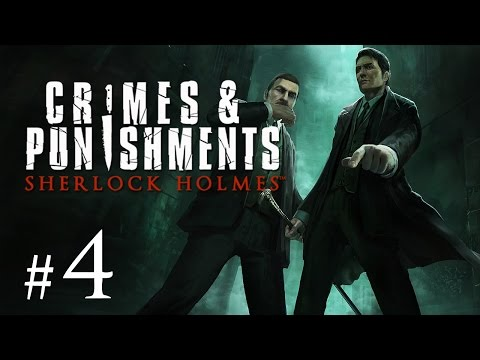 Sherlock Holmes: Crimes and Punishments Gameplay #4 - Spuck die Wahrheit aus!