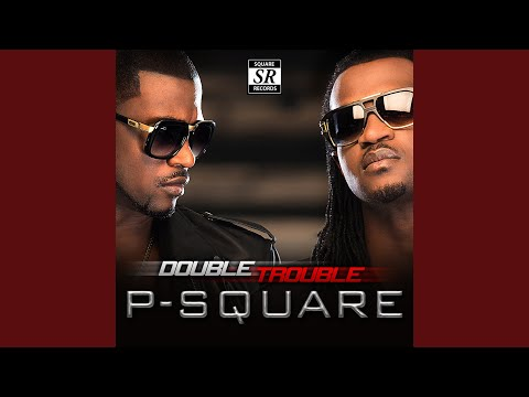 P Square – Collabo Ft Don Jazzy - Audio Download +
