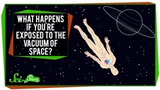 What Happens if Your Body is Exposed to the Vacuum of Space?