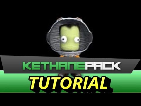 Kerbal Space Program : Kethane Tutorial