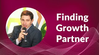 Finding Growth Partner