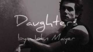 Daughters---John Mayer---W/ Lyrics!!