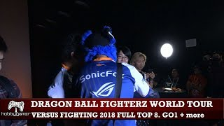 Dragon Ball FighterZ World Tour: Versus Fighting 2018 full Top 8 (SonicFox, GO1, Dogura + more)
