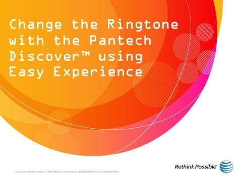 Change the Ringtone with the Pantech Discover™ using Easy Experience: AT&T How To Video Series