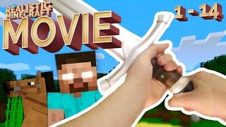 Realistic Minecraft - THE MOVIE (Episode 1 - 14)