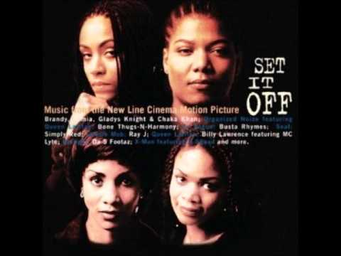Organized Noize - Set It Off (Feat. Queen Latifah) (Set It Off Soundtrack)