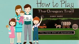 The Oregon Trail Card Game - How to Play