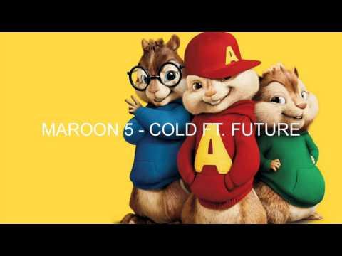 Cold - Maroon 5 - Chipmunks version