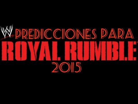 WWE Predicciones De Royal Rumble 2015 WWE Loquendo