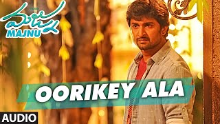 Majnu Telugu Movie Songs   Oorikey Ala Full Song   Nani   Anu Immanuel   Gopi Sunder