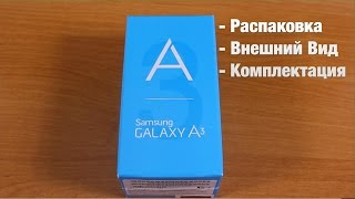 Samsung A3 Распаковка - Внешний Вид - Комплектация