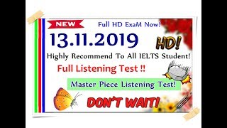 IELTS LISTENING PRACTICE TEST 2019 WITH ANSWERS | 13.11.2019