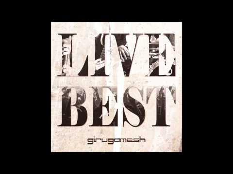 Girugamesh - Break Down (Live Best Ver) (Track 13)