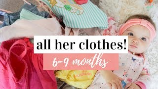 HUGE BABY GIRL CLOTHING HAUL 2018 | Everything In Her Closet For 6-9 Months | Kayla Buell