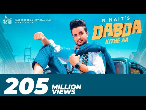 Dabda Kithe Aa | ( Full HD) | R Nait Ft. Gurlez Akhtar | Mista Baaz | New Punjabi Songs 2019