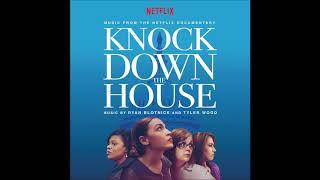 """Knock Down The House OST - """"Knock Down The House"""" - Ryan Blotnick & Tyler Wood"""