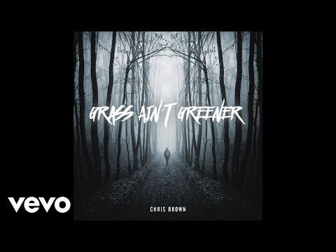 download lagu Chris Brown - Grass Ain't Greener gratis