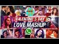 💖💖14  February  Valentine's Day Special - Love Mashup 2018 whatsapp status | Latest status |💖💖