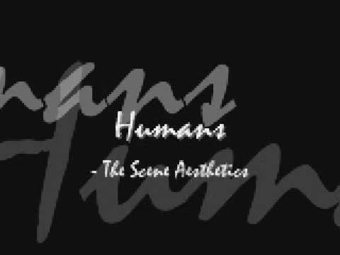 The Scene Aesthetic - Humans (lyrics)
