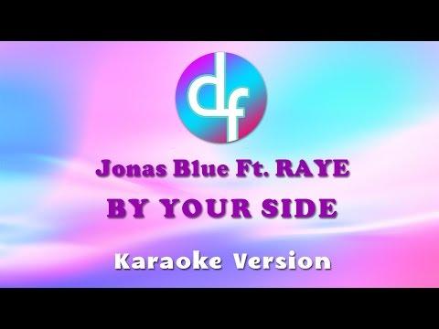 download lagu Jonas Blue By Your Side Karaoke gratis