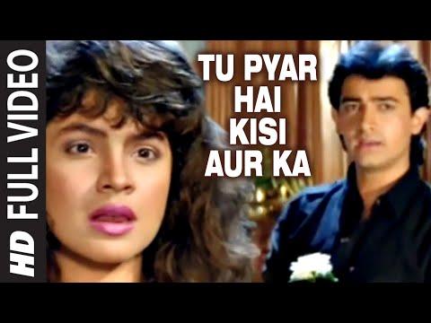 Tu Pyar Hai Kisi Aur Ka Full Song | Dil Hai Ki Manta Nahin |...