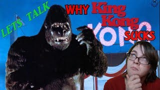 Let's talk about why king kong (1976) sucks!