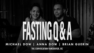 Q&A FASTING | Michael Dow, Anna Dow, Brian Guerin | Burning Ones Vancouver Convocation