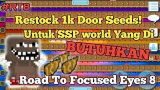 Buat Door Seed Untuk SSP world Road To Focused Eyes 8 - Growtopia
