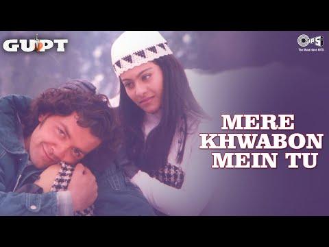 Mere Khwabon Mein Tu - Gupt | Bobby Deol, Kajol & Manisha Koirala | Alka Yagnik & Kumar Sanu video