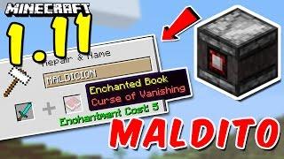 Minecraft - Encantamientos MALDITOS y Nuevo BLOQUE !! | NUEVA Actualización 1.11