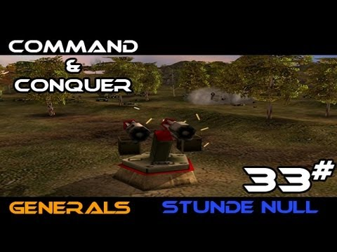 Let's Play Command & Conquer Generals Stunde Null 033# [Deutsch/HD]: Oben Rechts wird gerumt