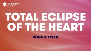 Total Eclipse Of The Heart In The Style Of 34 Bonnie Tyler 34 Karaoke Audio No Lead Vocal