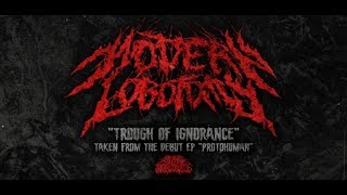 MODERN LOBOTOMY - TROUGH OF IGNORANCE [DEBUT SINGLE] (2019) SW EXCLUSIVE