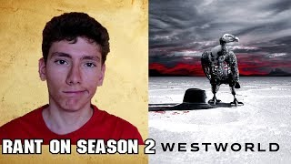 """Rant on Season 2 of """"Westworld"""" [SPOILERS]"""