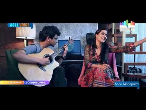 Asli Voice - Dil Aaj Kal Unplugged by Sona Mohapatra from the...