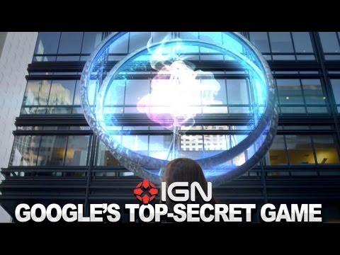 IGN News - Googles Top-Secret Video Game Revealed