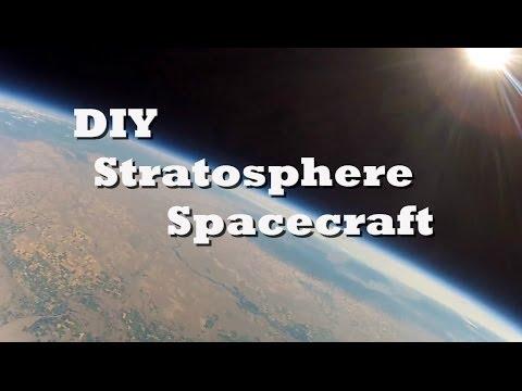DIY Stratosphere Spacecraft- High Altitude Balloon Project