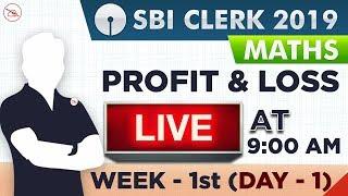 Profit & Loss | SBI Clerk 2019 | Maths | 9:00 AM