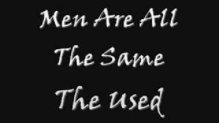 Watch Used Men Are All The Same video