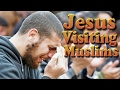 [Why is Jesus visiting these faithful Muslim Islam believers]