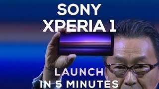 Sony Xperia 1 LAUNCH in 5 minutes