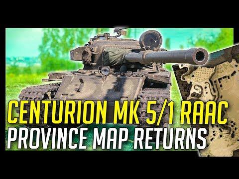 ► Centurion Mk 5/1 RAAC First Details, Province Map Returns! - World of Tanks 1.1+ Update News