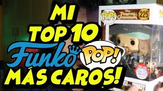 MI TOP 10 FUNKO POP MÁS CAROS