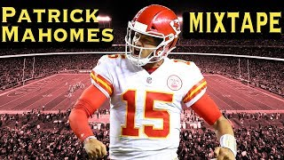 "Patrick ""Showtime"" Mahomes Mixtape! 