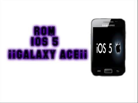 ROM ios 5 galaxy ace