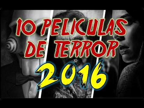 Las Mejores 10 Películas De Terror Para Este 2016 / Las Más Esperadas ¡No Podrás Dormir!