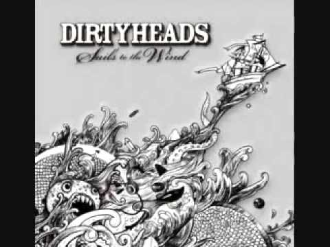 The Dirty Heads - Sails To The Wind