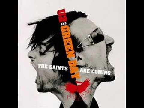 The saints are Coming-U2 and Greenday
