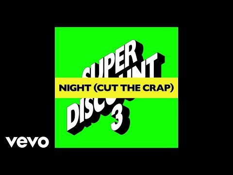 Etienne de Crécy - Night (Cut the Crap) [Audio]
