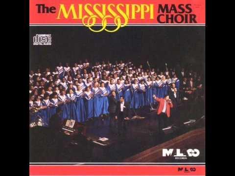 Mississippi Mass Choir - Call Him Up